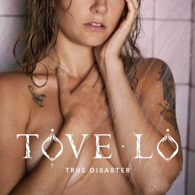 tove-lo-true-disaster-2016